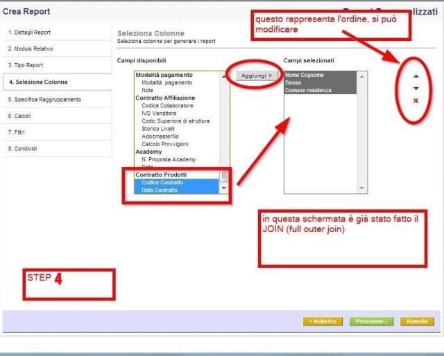 Step-4 È possibile selezionare i campi da mostrare nella visualizzazione dei dettagli di un report. Tali campi possono essere selezionati tra i moduli selezionati per creare report.