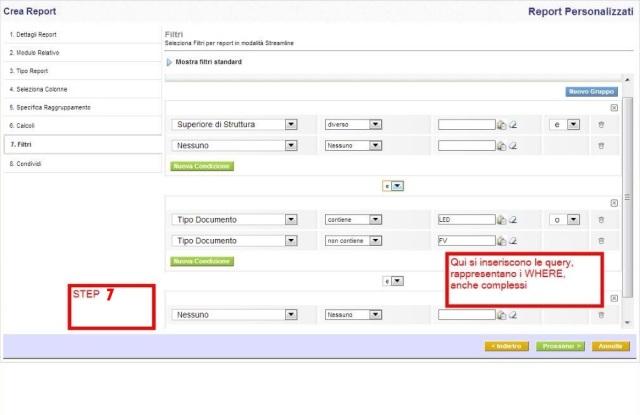 Step-7 Siamo in grado di specificare le condizioni per filtrare i risultati in un report. Siamo in grado di specificare le condizioni di filtri standard o filtri Advance.